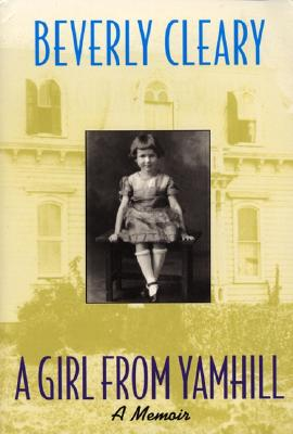 A Girl from Yamhill By Cleary, Beverly